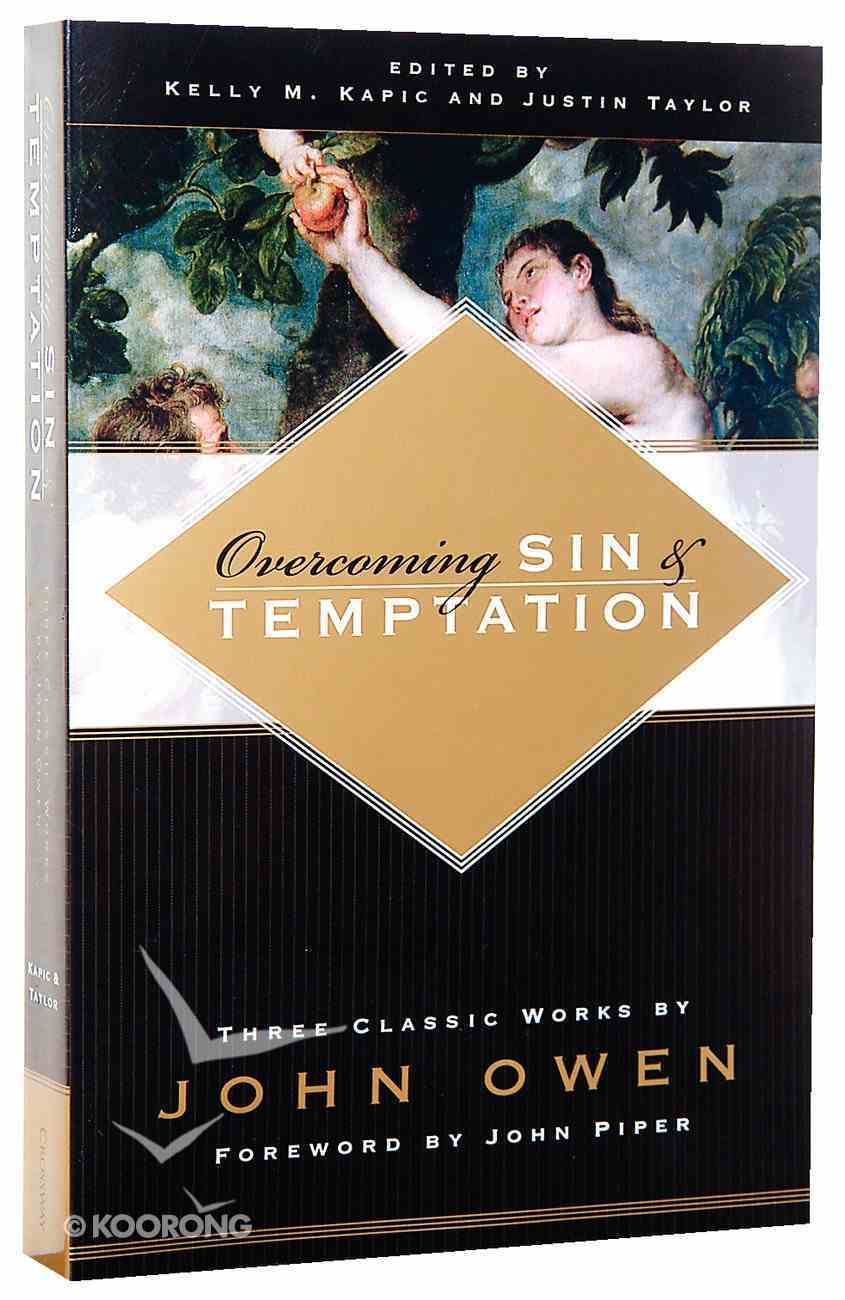 Overcoming Sin and Temptation Paperback