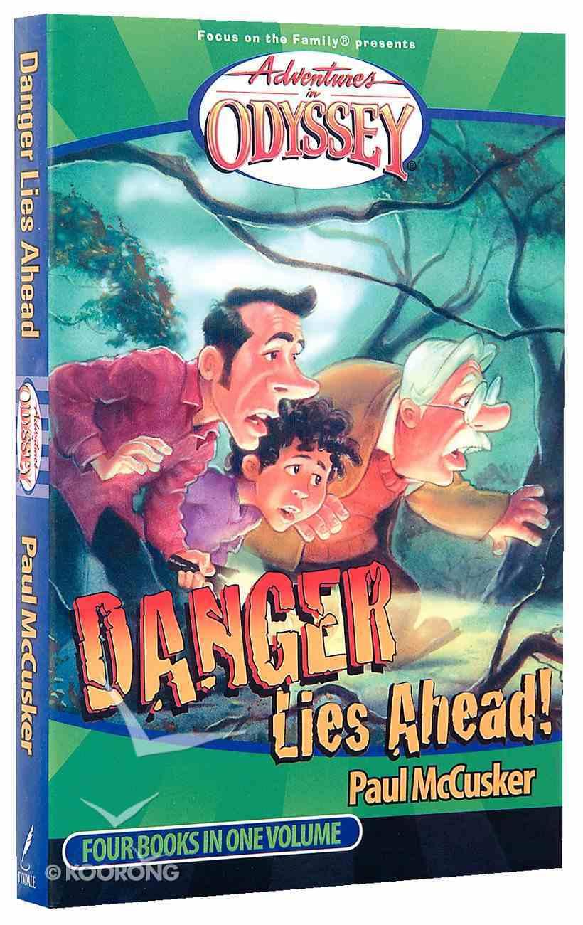 Danger Lies Ahead (4 Books in 1) (#02 in Adventures In Odyssey Flashbacks Series) Paperback