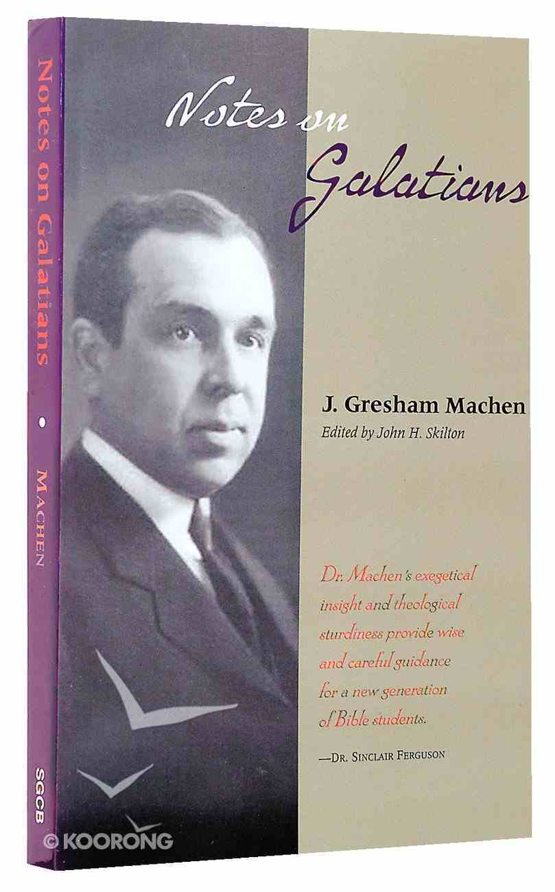 Notes on Galatians Paperback