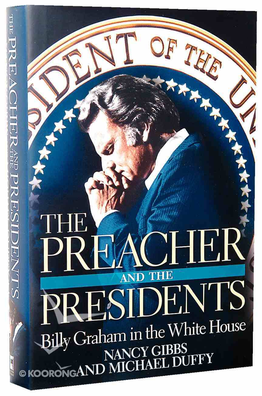 The Preacher and the Presidents Hardback