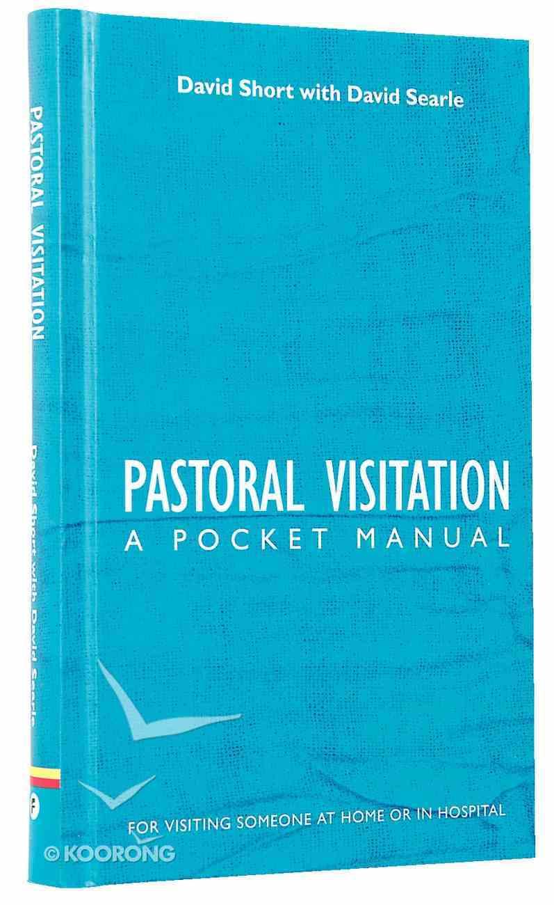 Pastoral Visitation: A Pocket Manual Mass Market