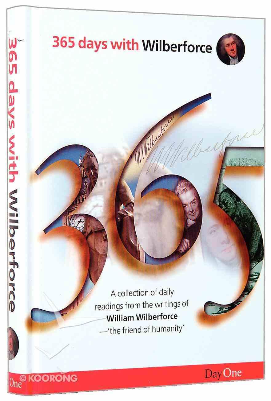 365 Days With Wilberforce Hardback