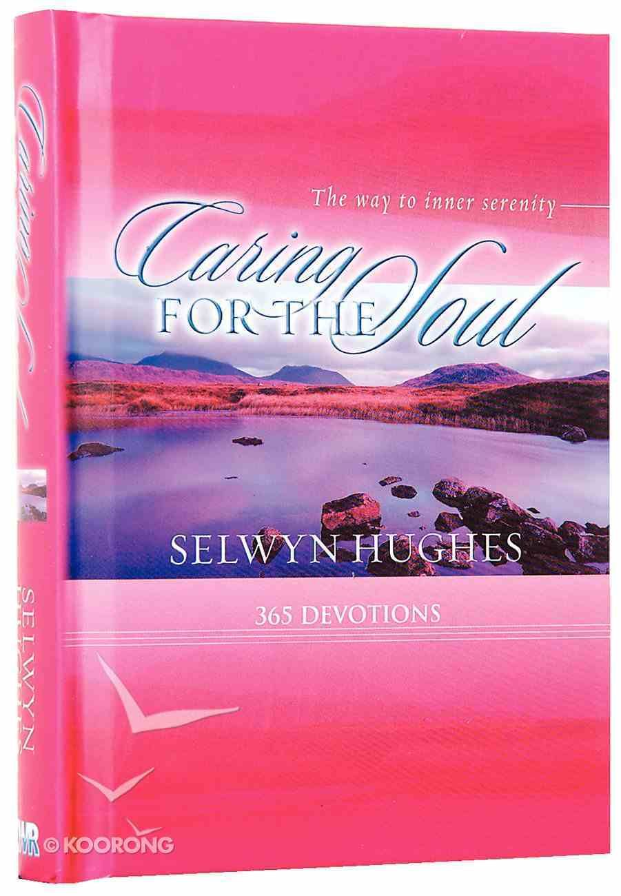 Caring For the Soul Hardback