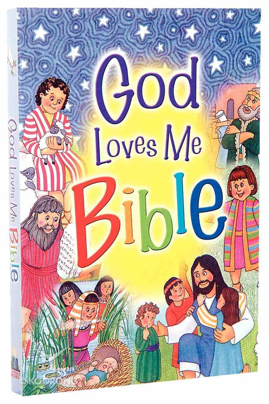 God Loves Me Bible Paperback