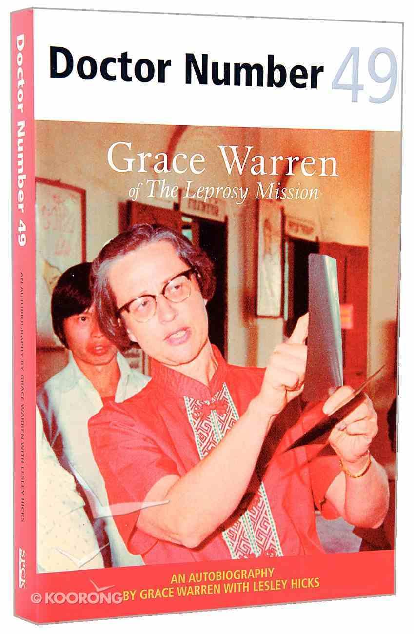 "Doctor Number 49 (Grace Warren Of ""The Leprosy Mission"") Paperback"