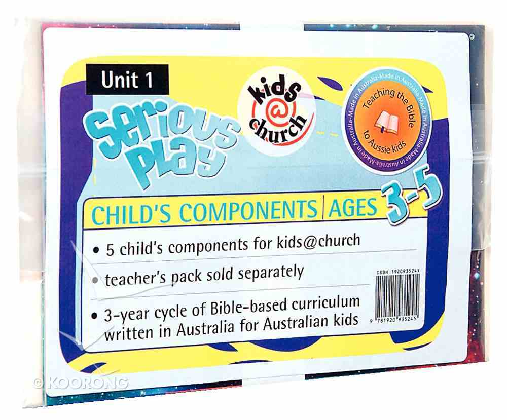 Kids@Church 01: Sp1 Ages 3-5 Child Components (Serious Play) (Kids@church Curriculum Series) Pack