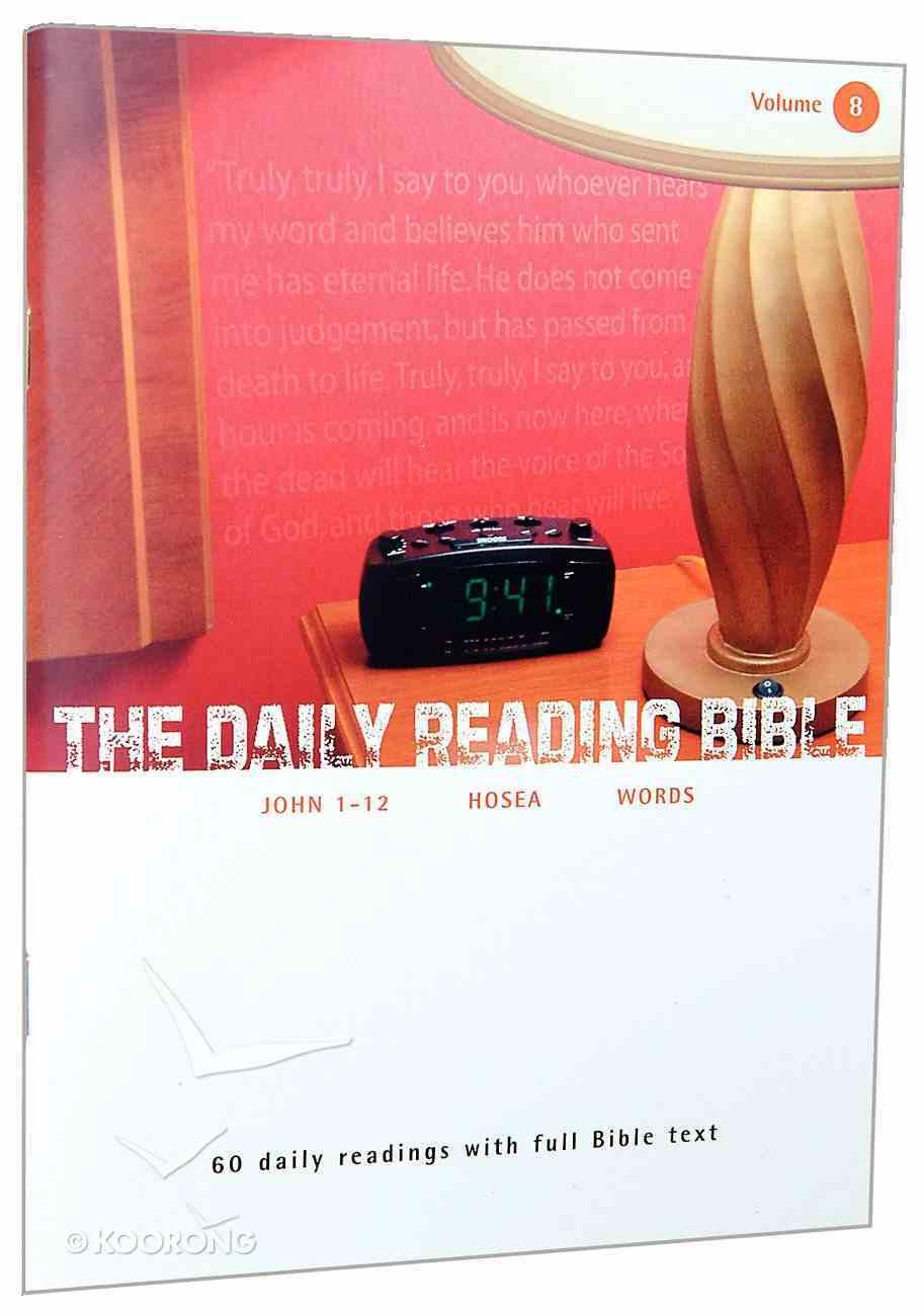 John 1-12, Hosea (#08 in Daily Reading Bible Series) Paperback