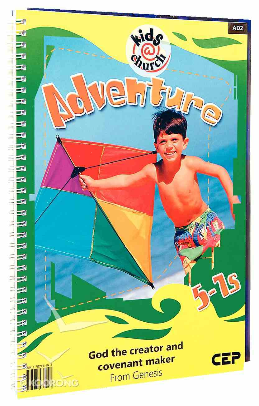 Kids@Church 02: Ad2 Ages 5-7 Teacher's Pack (Adventure) (Kids@church Curriculum Series) Pack