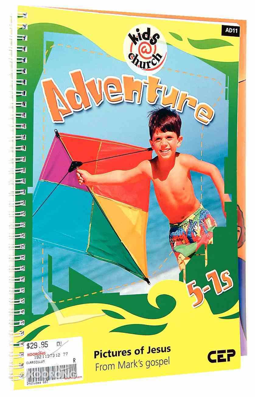Kids@Church 11: Ad11 Ages 5-7 Teacher's Pack (Adventure) (Kids@church Curriculum Series) Pack