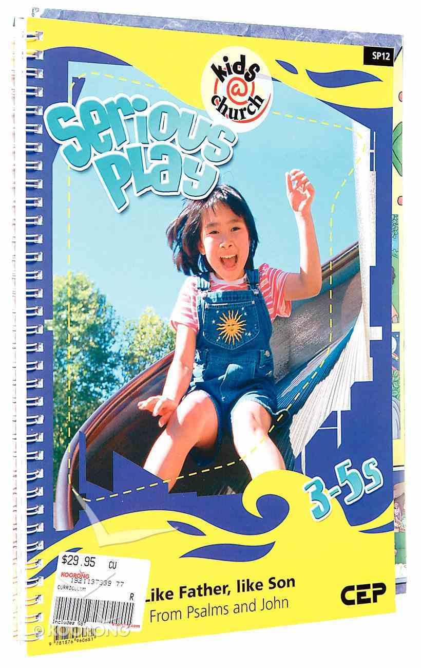 Kids@Church 12: Sp12 Ages 3-5 Teacher's Pack (Serious Play) (Kids@church Curriculum Series) Pack