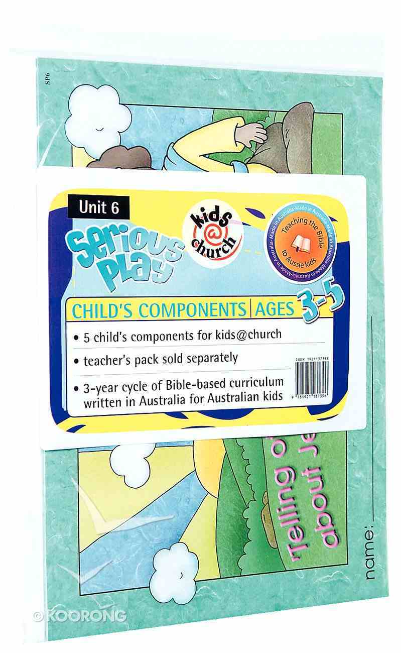 Kids@Church 06: Sp6 Ages 3-5 Child Components (5 Pack) (Serious Play) (Kids@church Curriculum Series) Pack