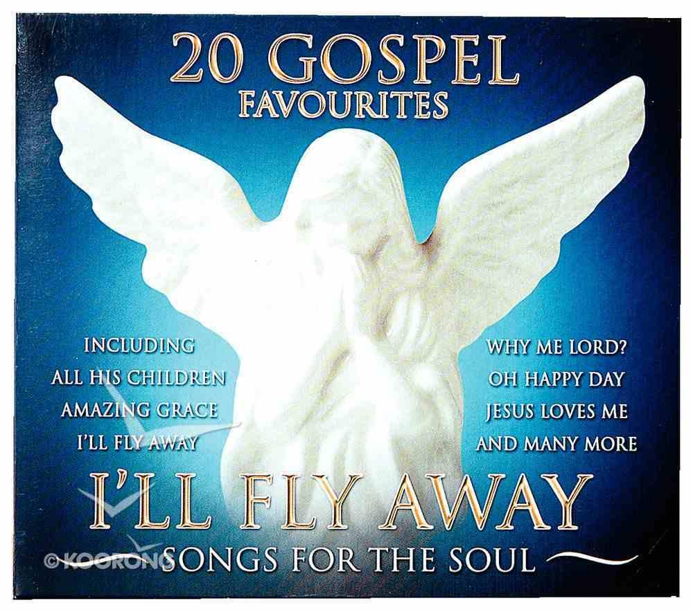 20 Gospel Favourites: I'll Fly Away CD