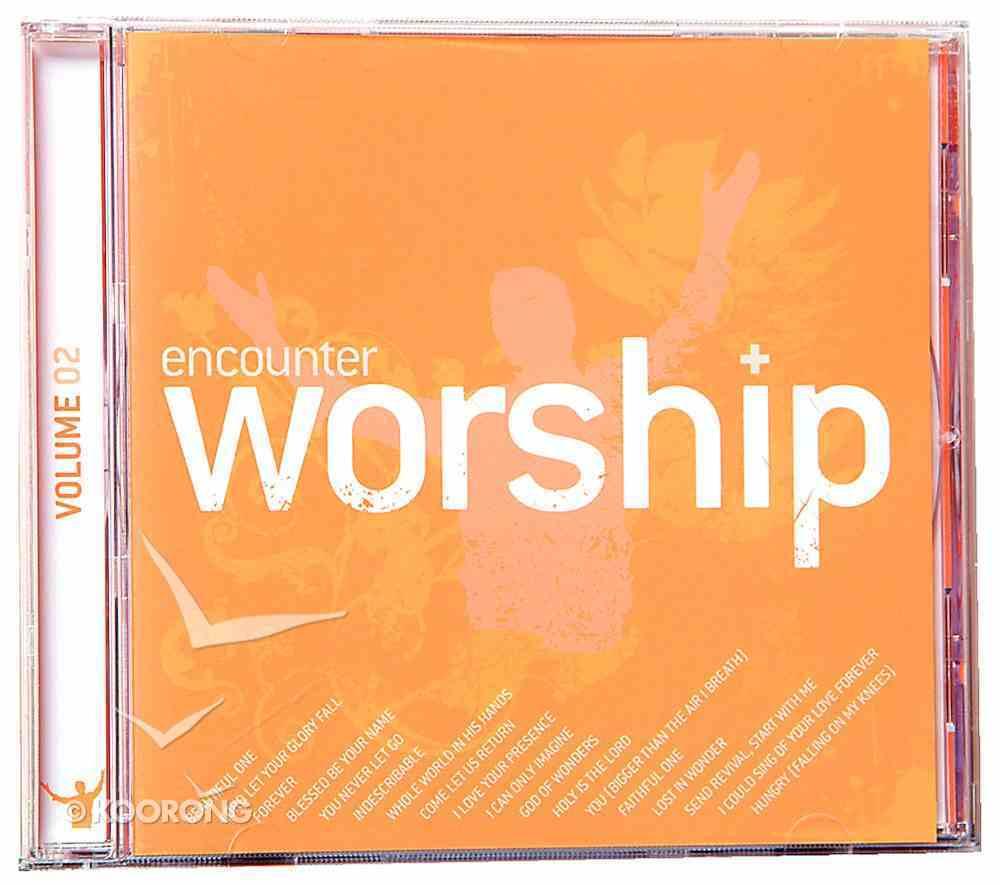 Encounter Worship Volume 2: Beautiful One CD
