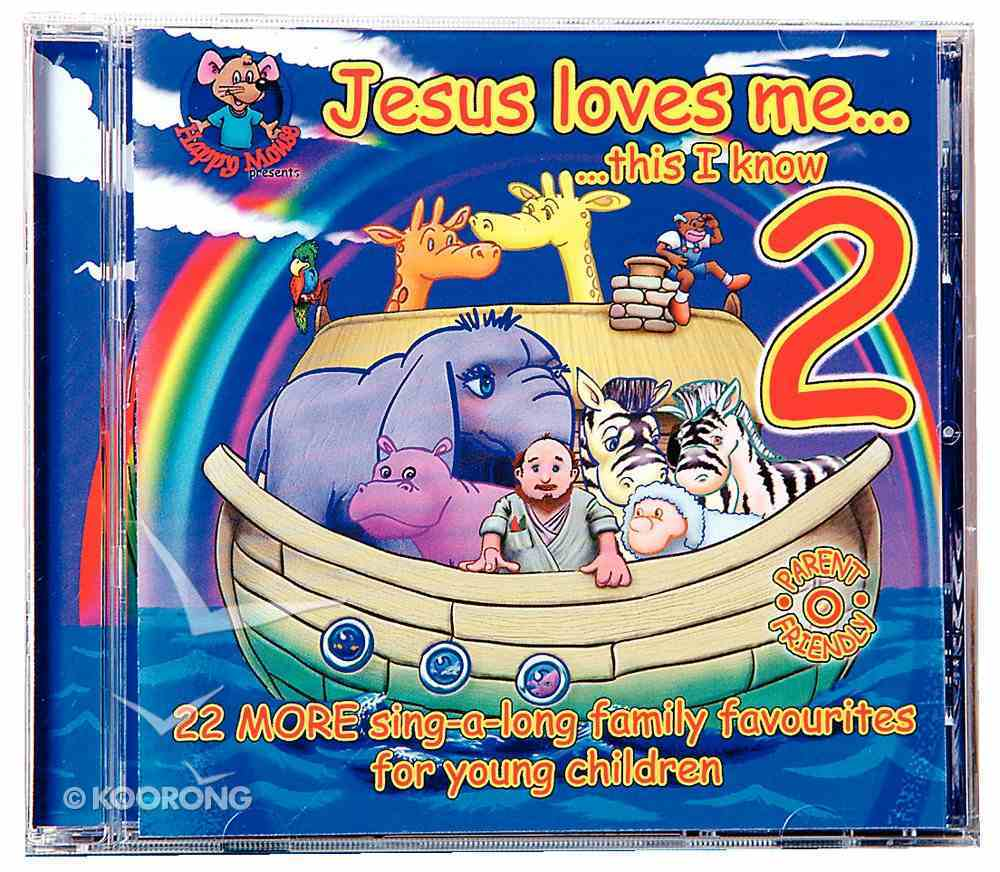 Jesus Loves Me This I Know (Vol. 2) (Happy Mouse Presents Series) CD