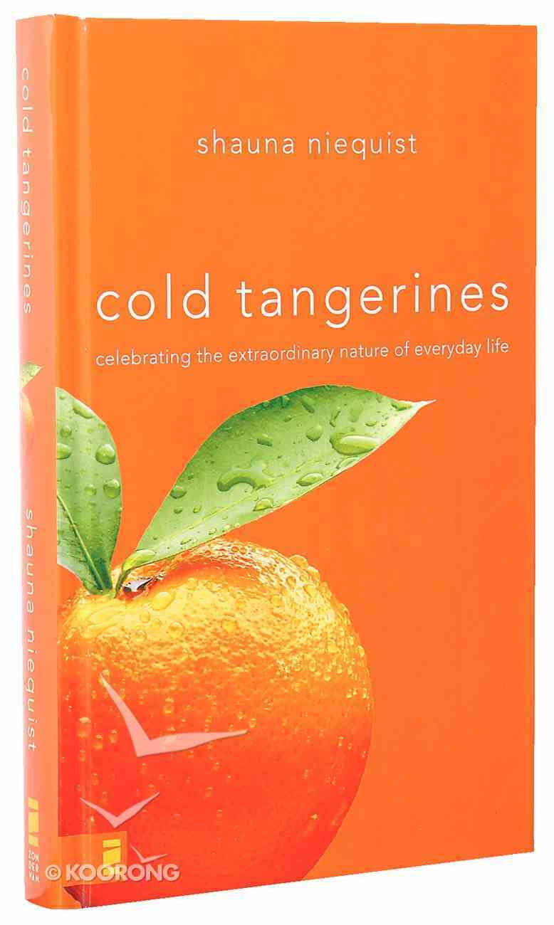 Cold Tangerines Hardback
