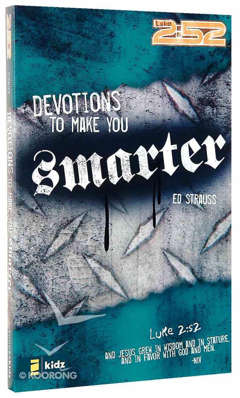 2: 52  Devotions to Make You Smarter (2 52 Bible Series) Paperback