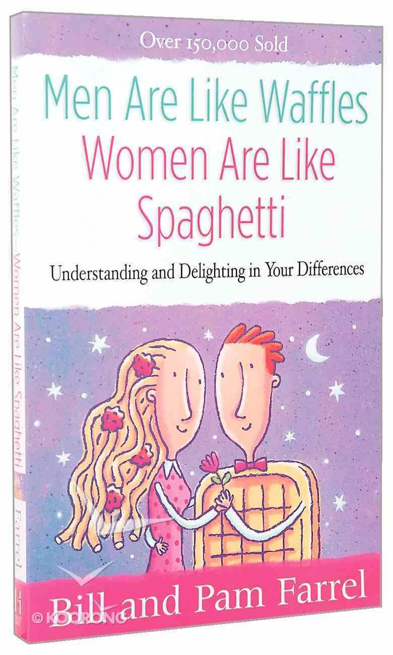 Men Are Like Waffles, Women Are Like Spaghetti Paperback