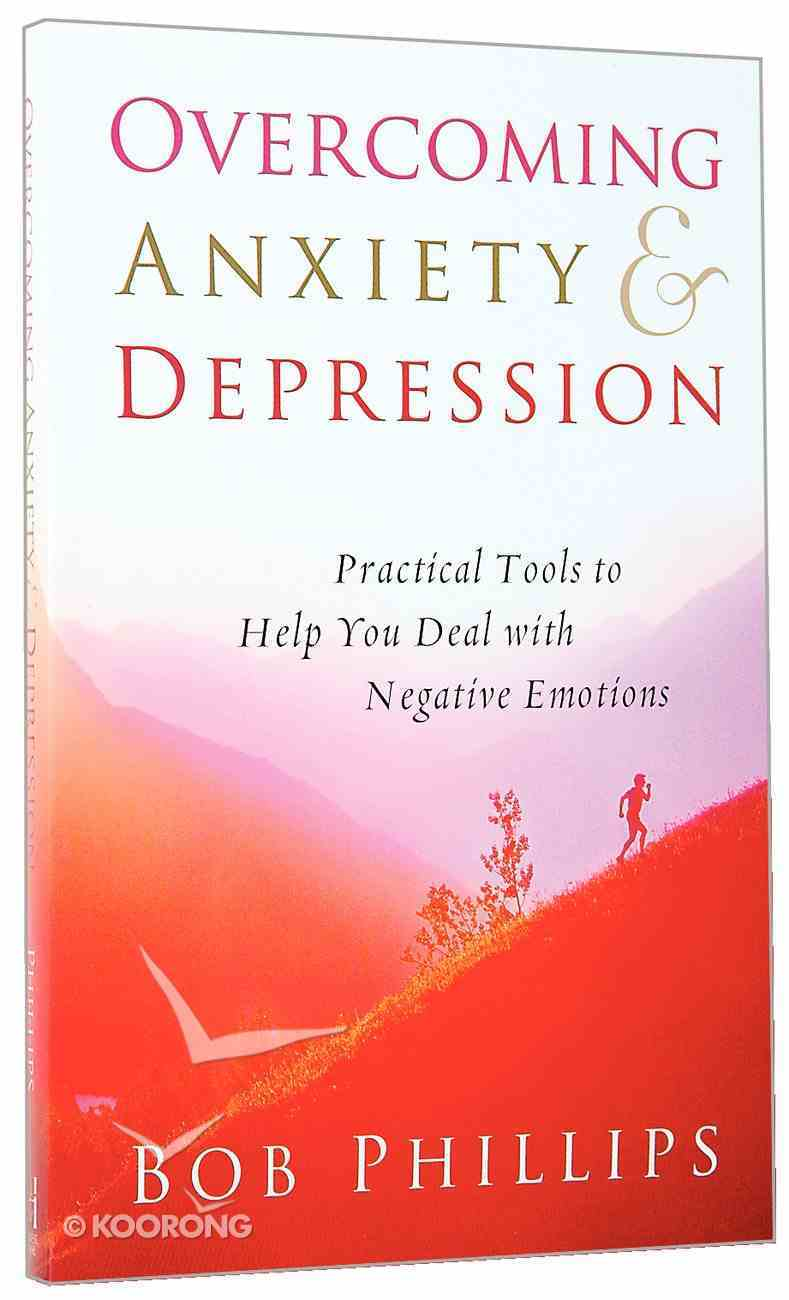Overcoming Anxiety and Depression Paperback