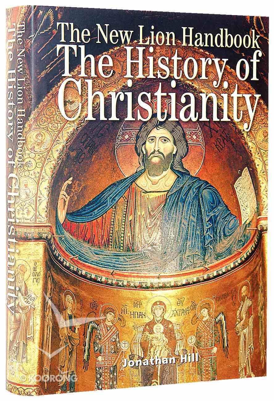 New Lion Handbook: The History of Christianity Hardback