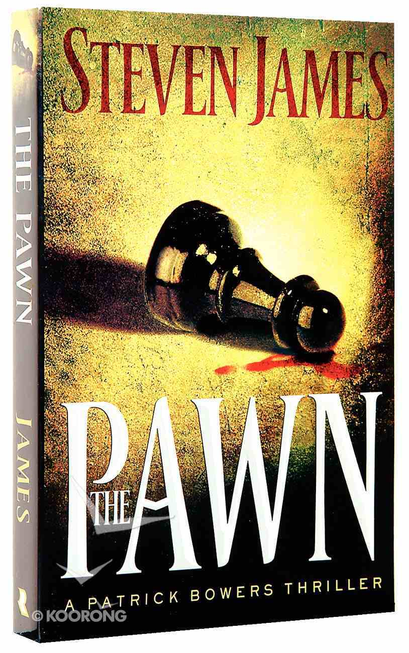 The Pawn (#01 in The Bowers Files Series) Paperback
