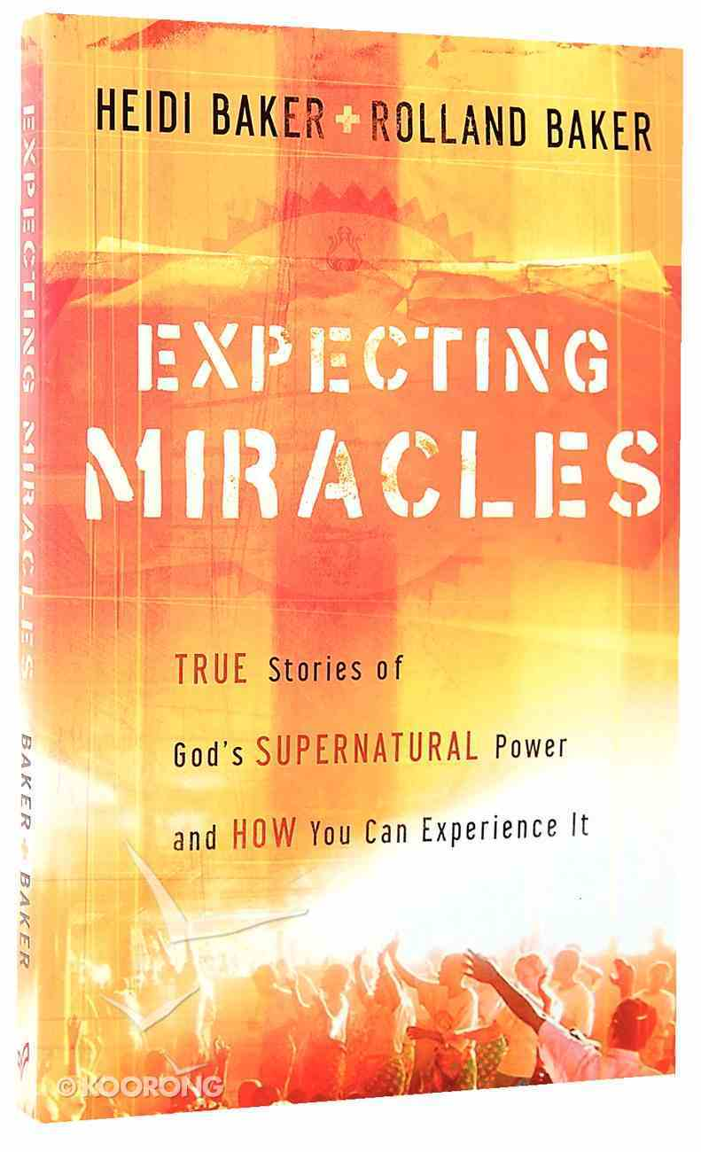 Expecting Miracles: Same as Hungry Always Get Fed Paperback