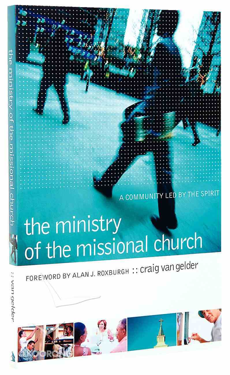 The Ministry of the Missional Church Paperback