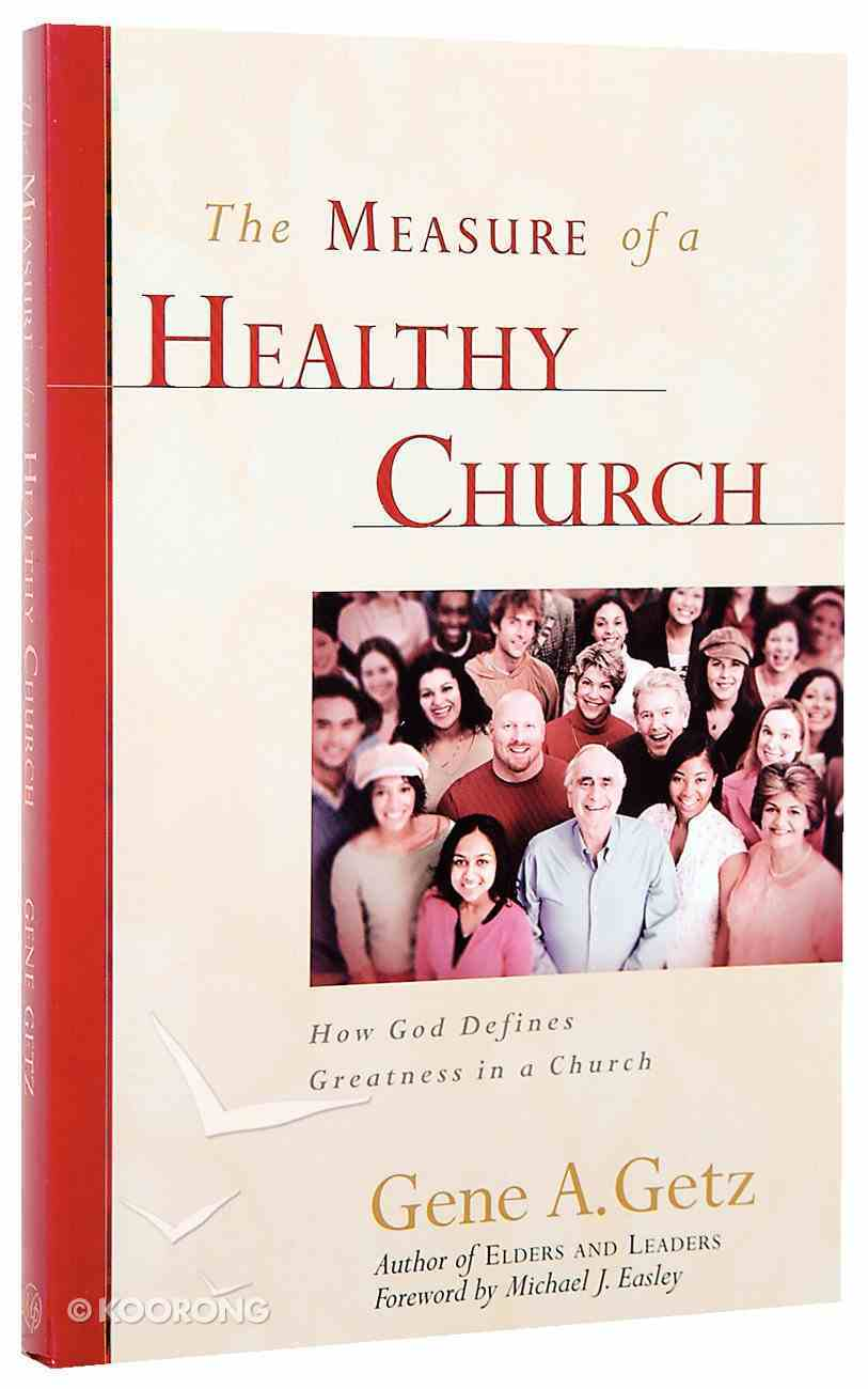 The Measure of a Healthy Church Paperback