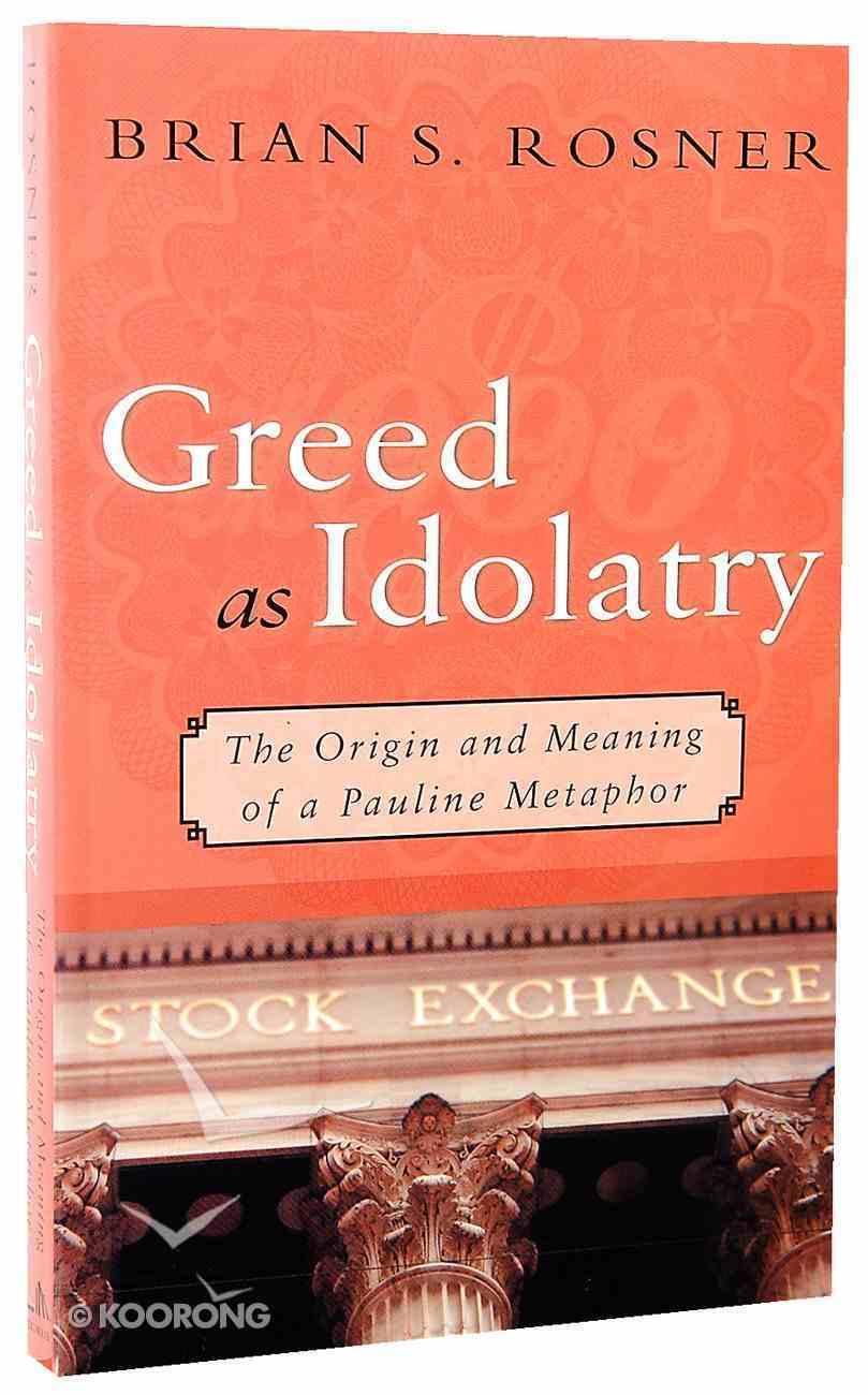 Greed as Idolatry Paperback