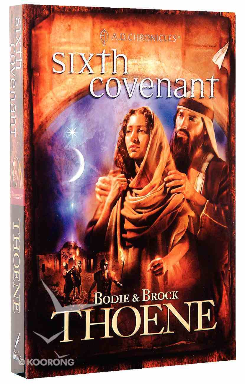 Sixth Covenant (#06 in A.d. Chronicles Series) Paperback