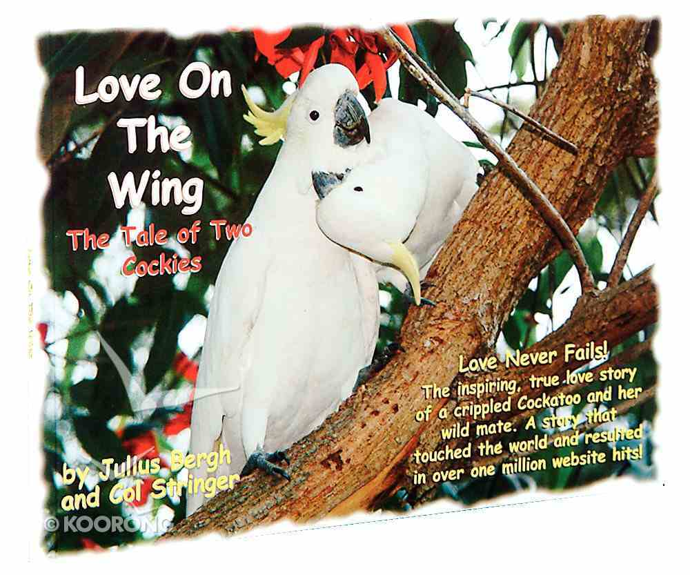 Love on the Wing Paperback