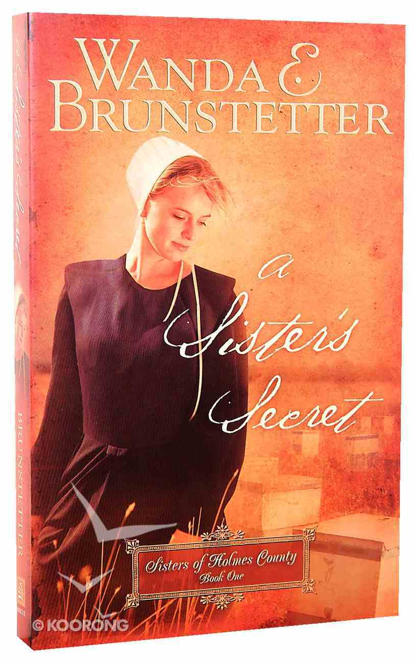 A Sister's Secret (#01 in Sisters Of Holmes County Series) Paperback
