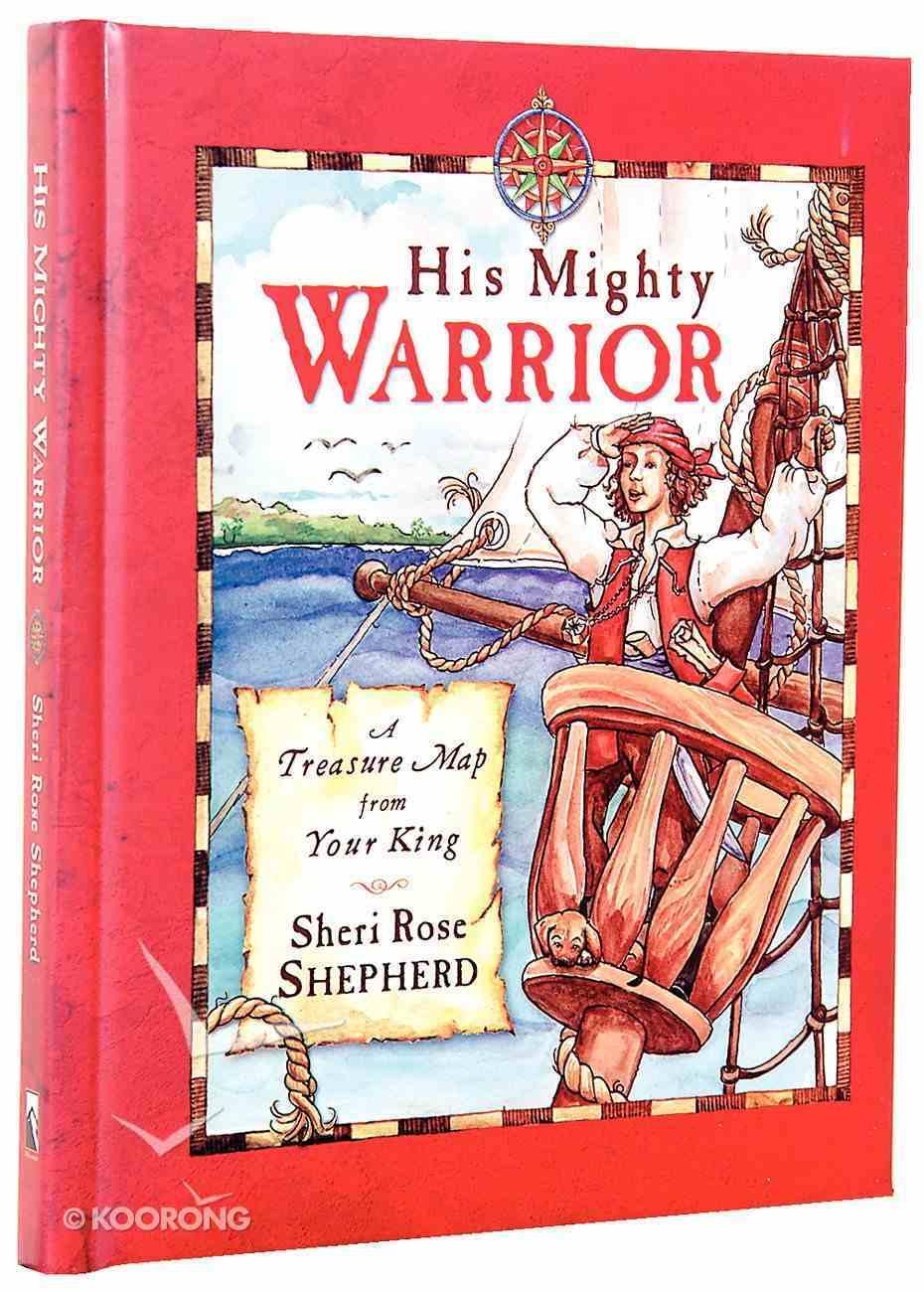 His Mighty Warrior Hardback