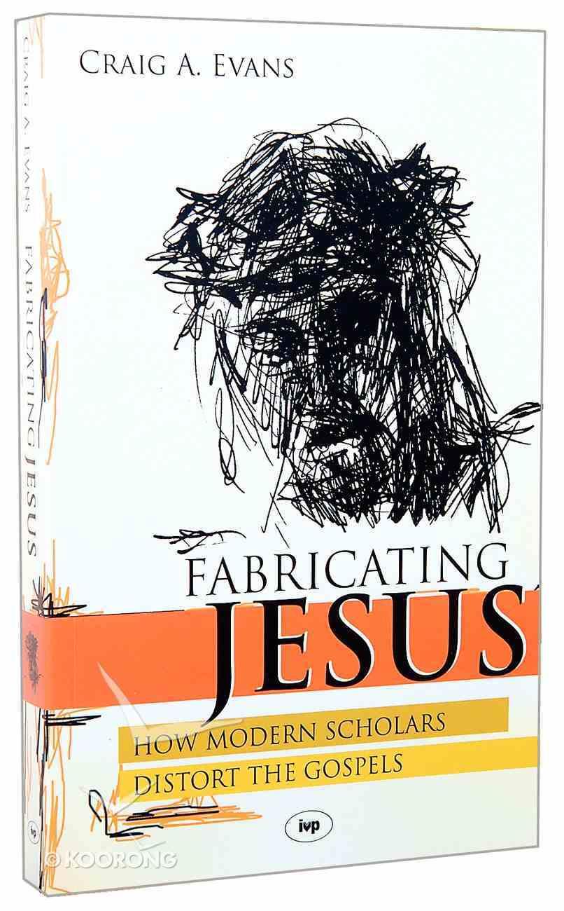 Fabricating Jesus Paperback