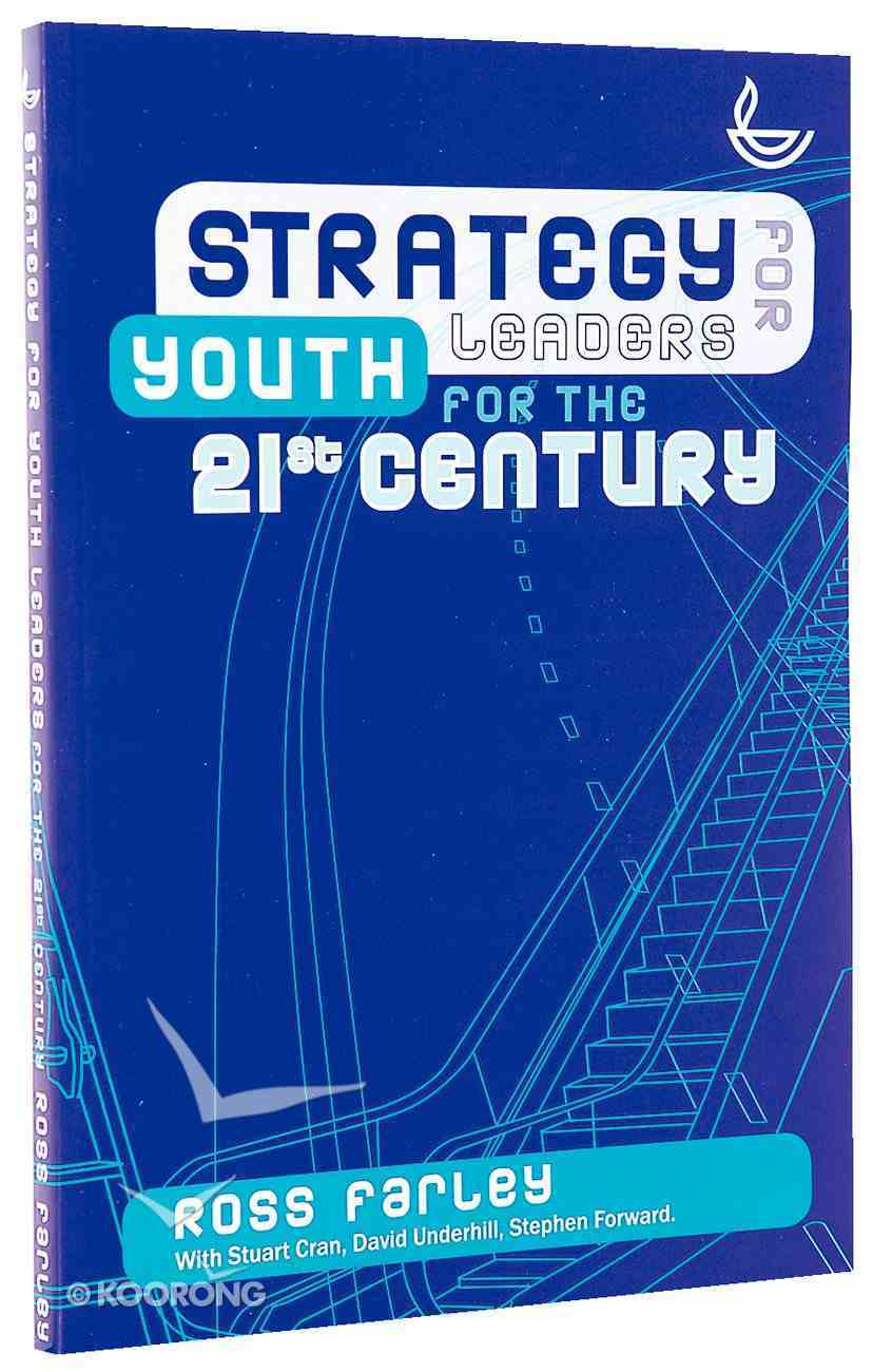 Strategy For Youth Leaders For the 21St Century Paperback