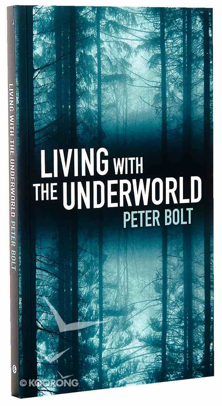 Living With the Underworld Paperback
