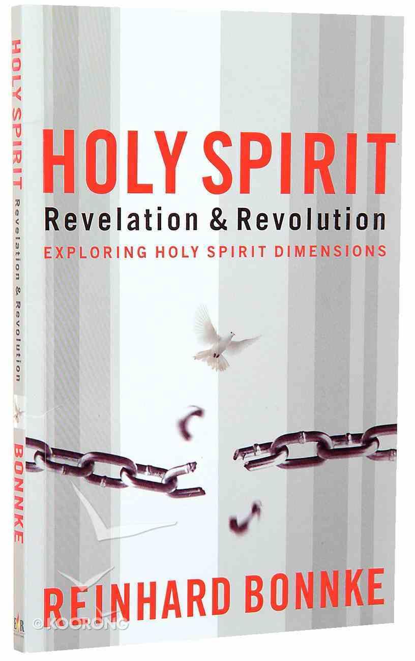 Holy Spirit: Revelation and Revolution Paperback