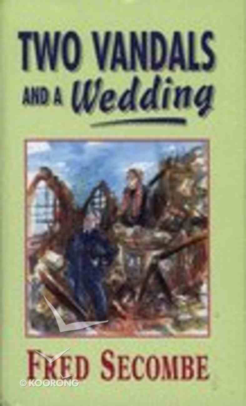Two Vandals and a Wedding Hardback