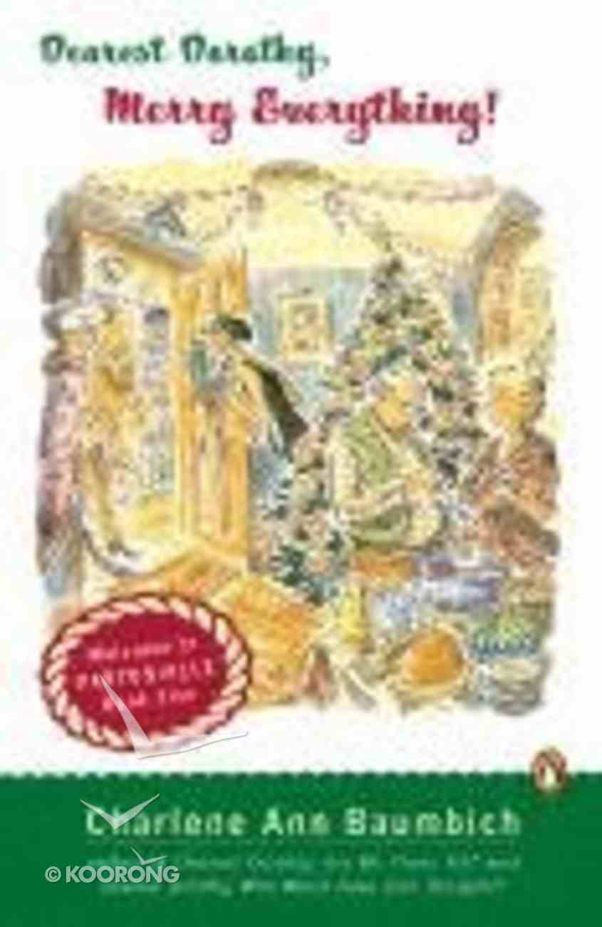 Merry Everything! (#5 in Dearest Dorothy Series) Paperback