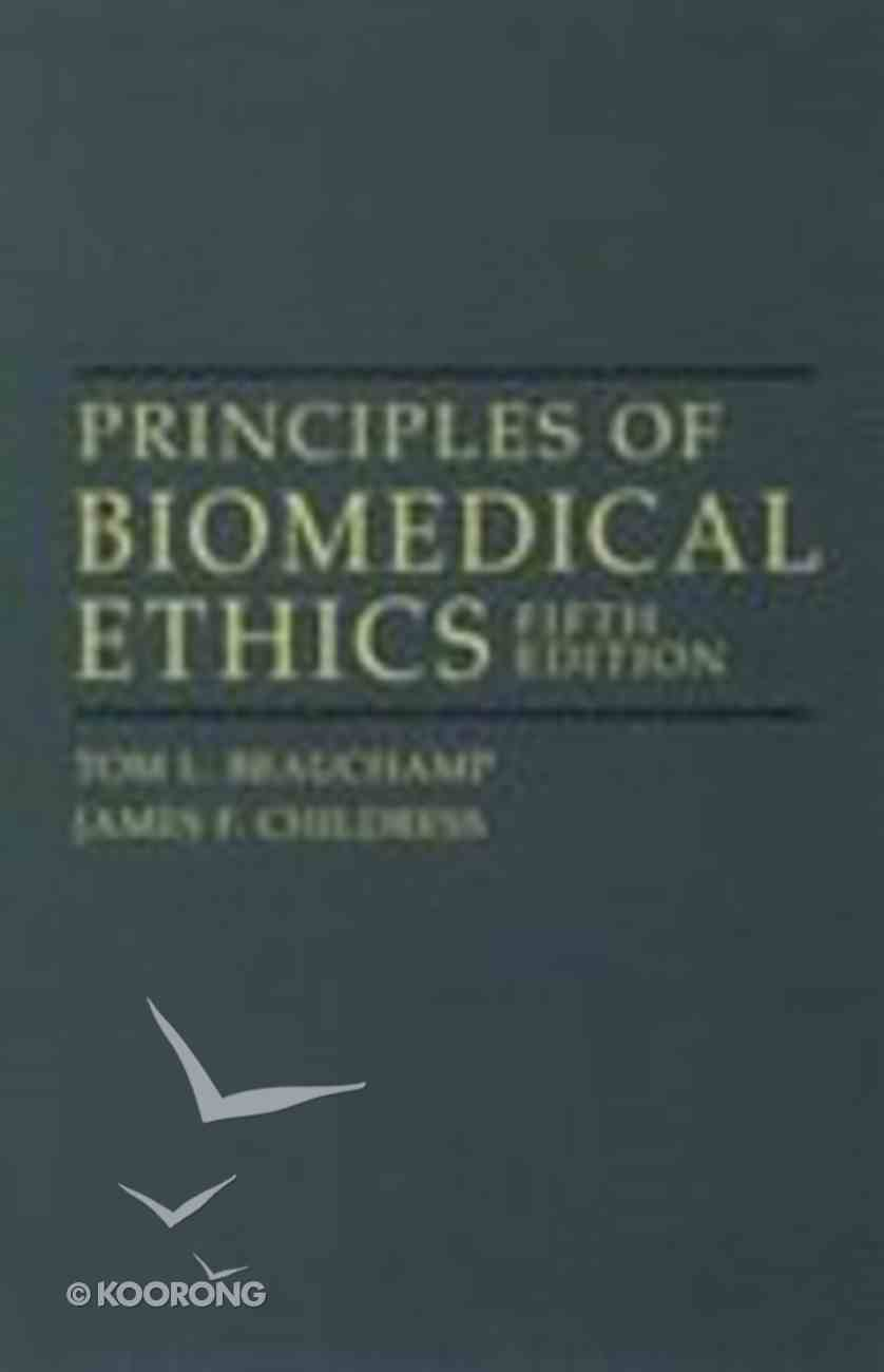 Principles of Biomedical Ethics (5th Edition) Paperback