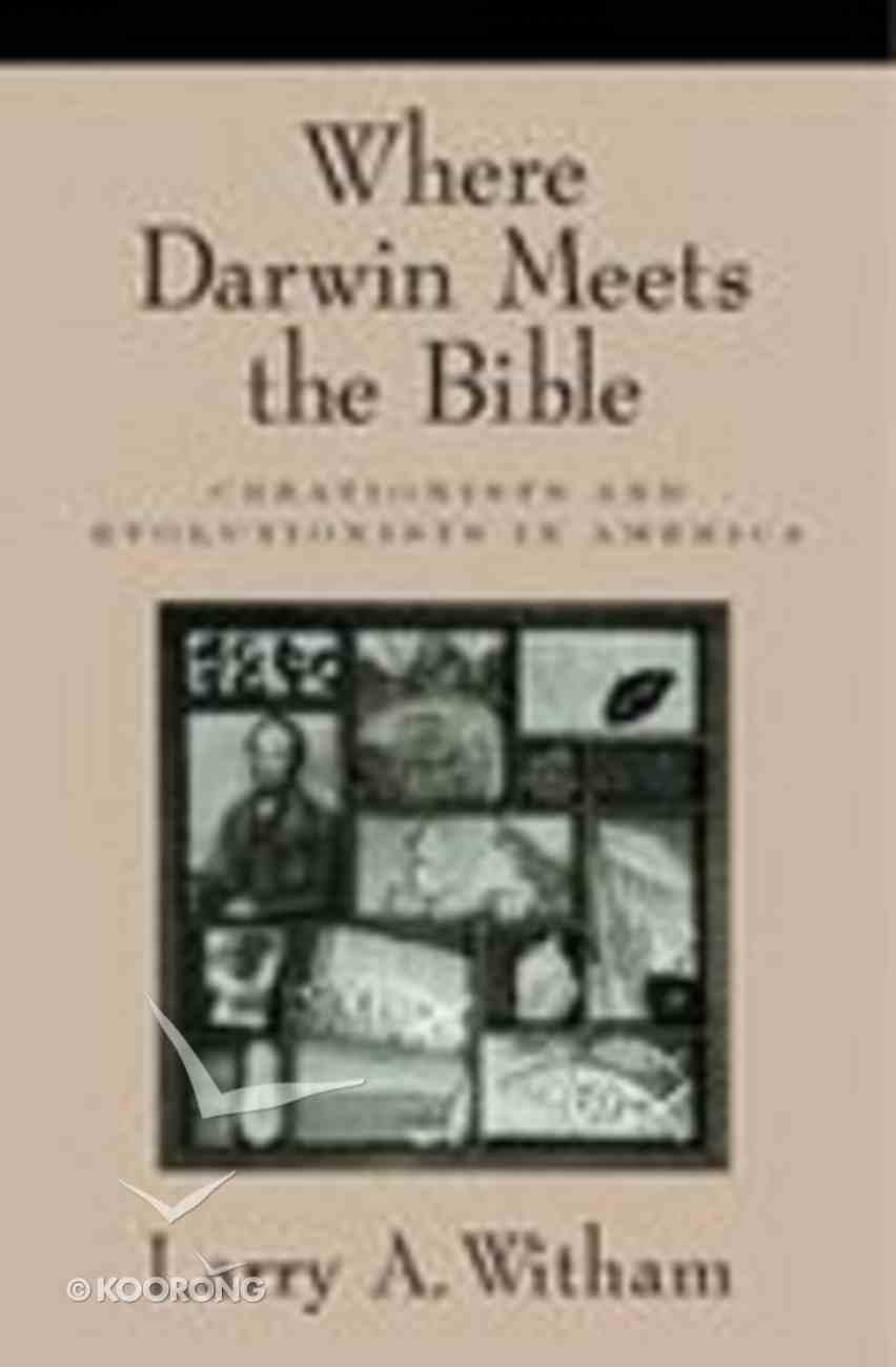 Where Darwin Meets the Bible Hardback