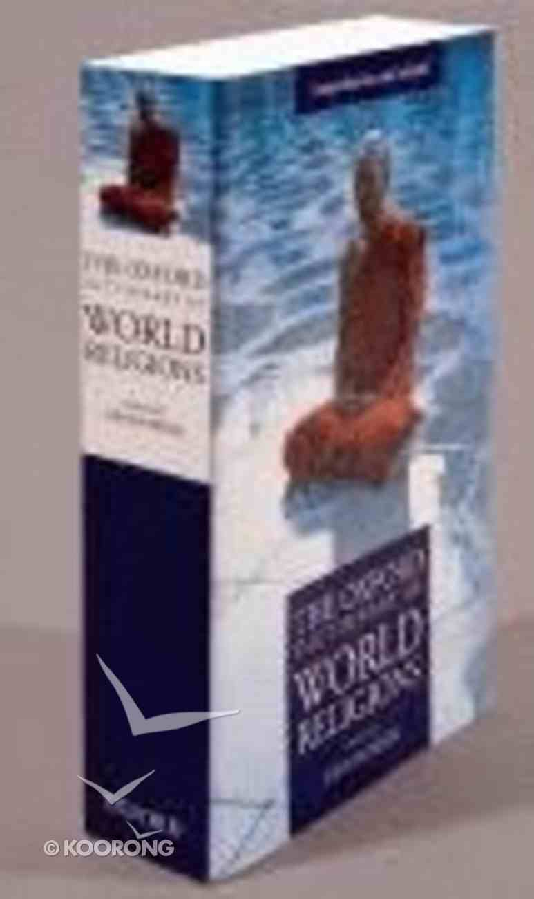 Oxford Dictionary of World Religions Paperback