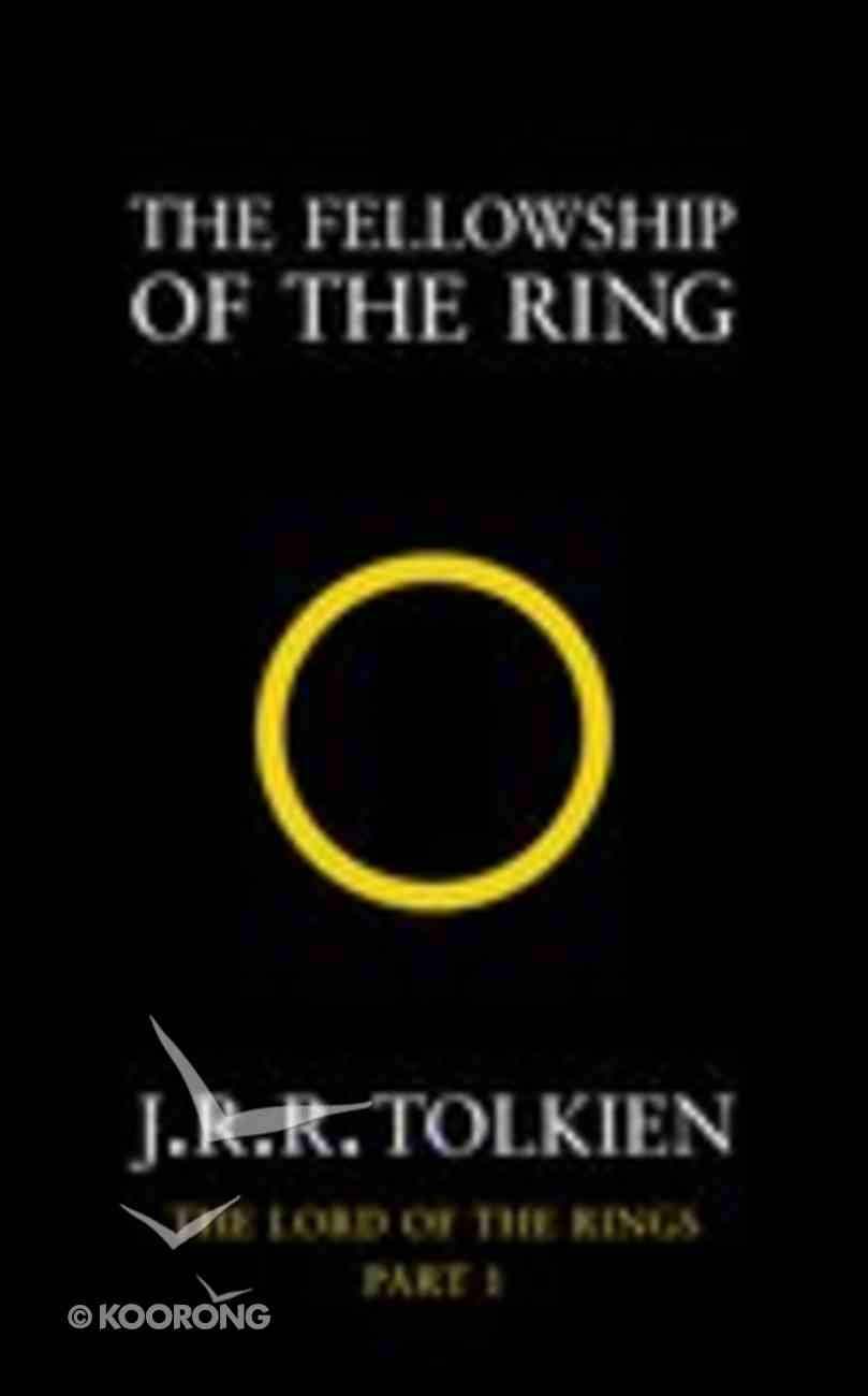 Fellowship of the Ring (#01 in Lord Of The Rings Series) Paperback
