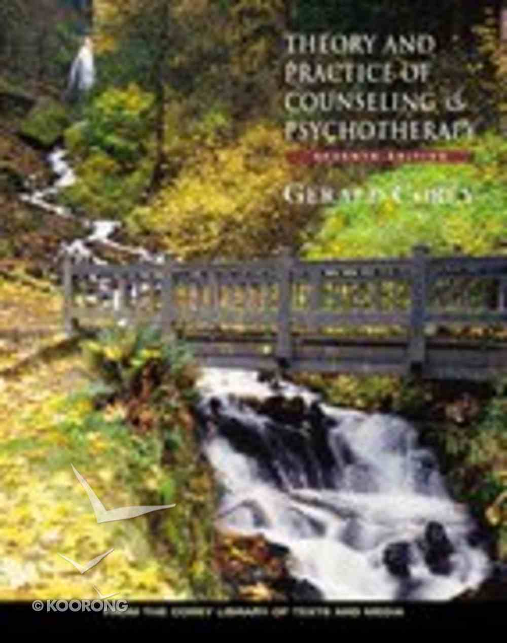 Theory and Practice of Counseling and Psychotherapy (7th Edition) Hardback