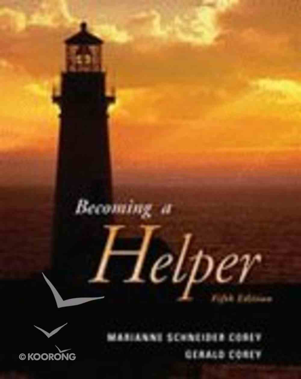 Becoming a Helper (5th Edition) Paperback