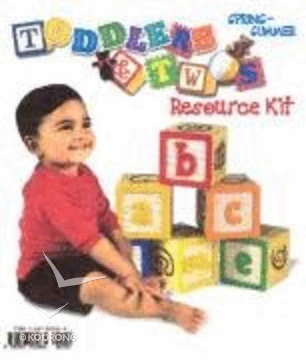Toddlers & Twos: Resource Kit Spring/Summer Pack