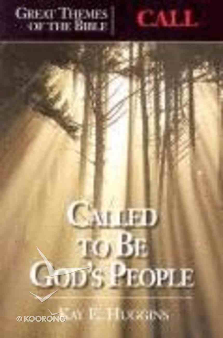 Called to Be God's People (Great Themes Of The Bible Series) Paperback