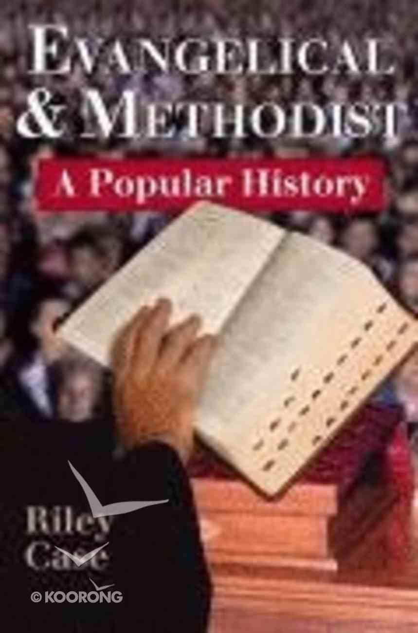 Evangelical and Methodist Paperback
