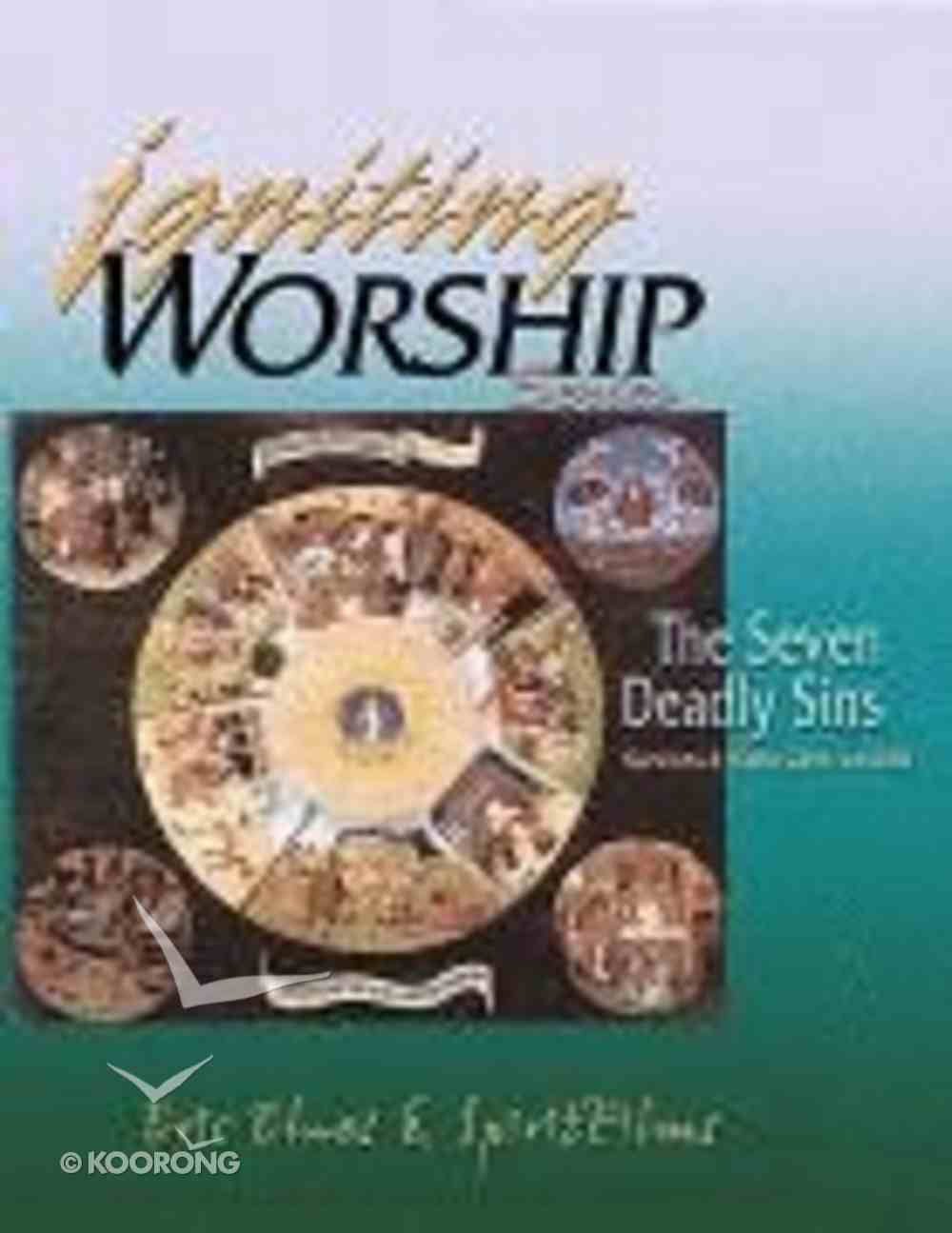 The Seven Deadly Sins (Igniting Worship Series) Pack