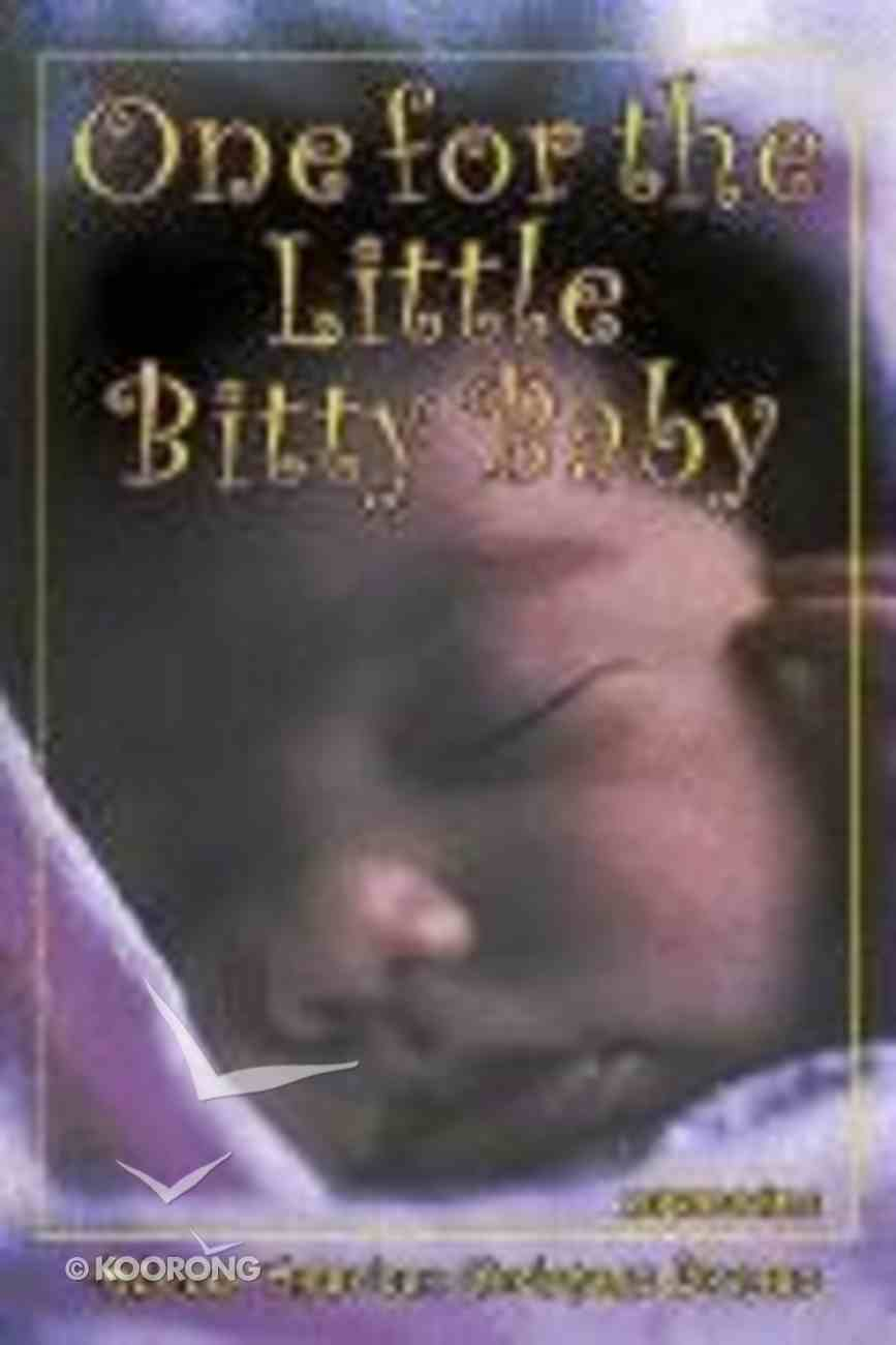 One For the Little Bitty Baby Paperback