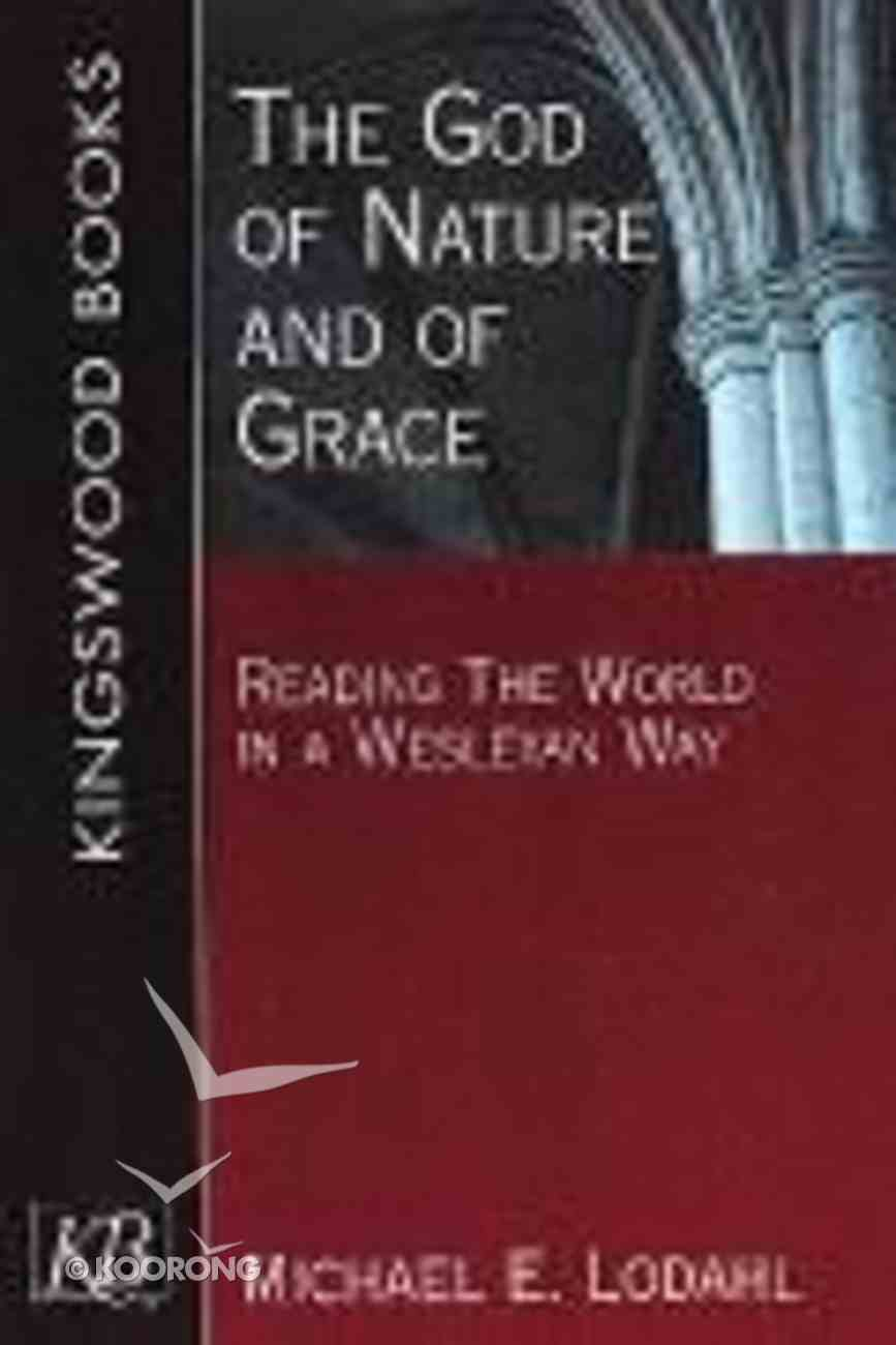 The God of Nature and of Grace Paperback